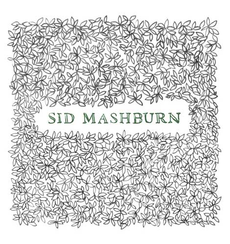 Enter Sid Mashburn